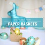 Quick and Easy Paper Basket How To