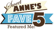 Sweet Anne Designs – Fave Five