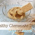 Healthy Cheesecake Dip