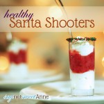 Healthy Santa Shooters [Recipe]