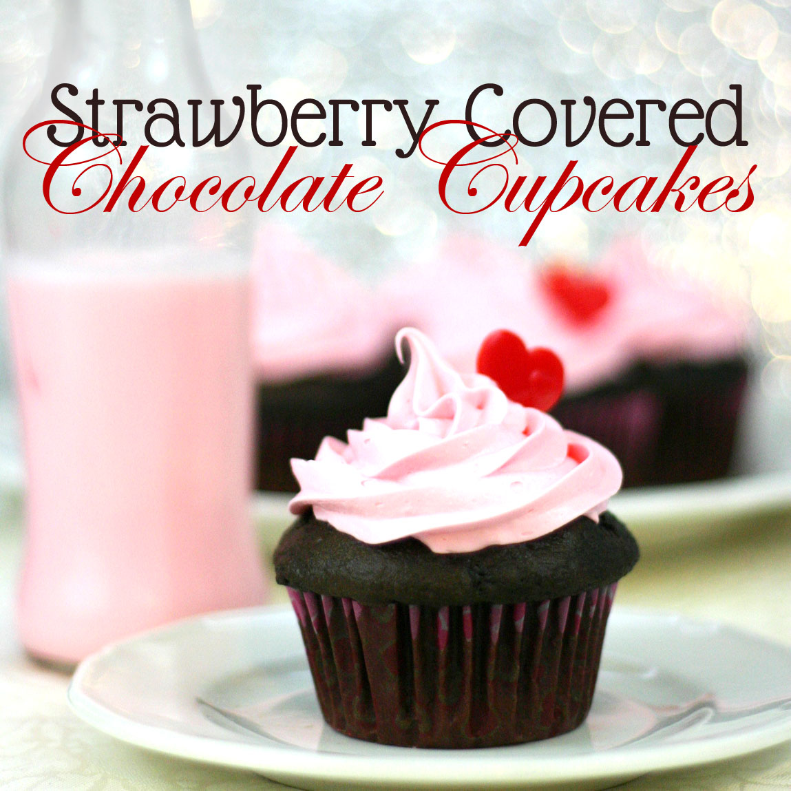 Strawberry Covered Chocolate Cupcakes by saynotsweetanne.com #valentine