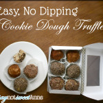 No Bake, No Dipping Easy Cookie Dough Truffles