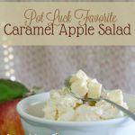 Caramel Apple Salad [Recipe]