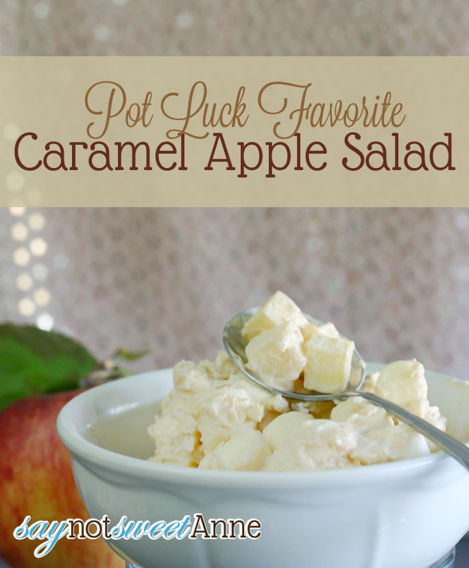 Caramel Apple Salad [Recipe]