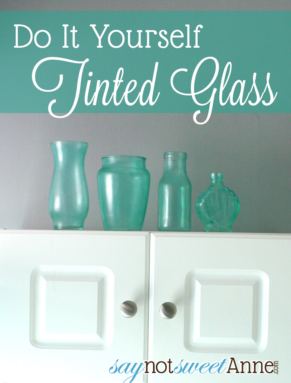 Pinterest Inspired Faux Tinted Glass | saynotsweetanne.com