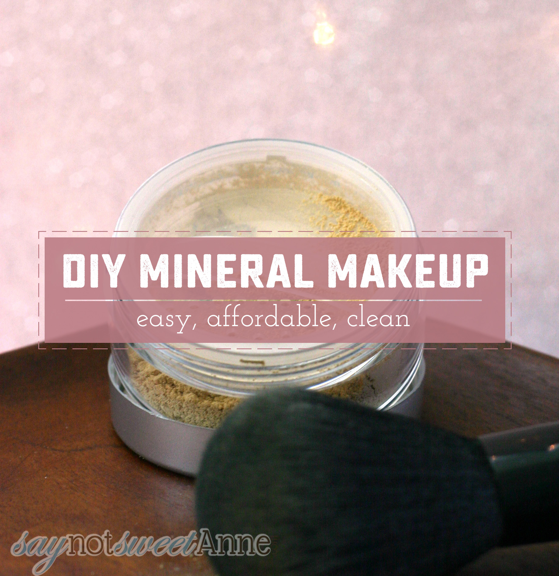 How To Make Beautiful Diy Mineral Makeup Sweet Anne Designs