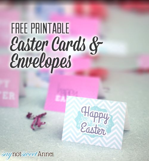 5 Printable Easter cards with Envelopes | saynotsweetanne.com | #Easter #printable #card