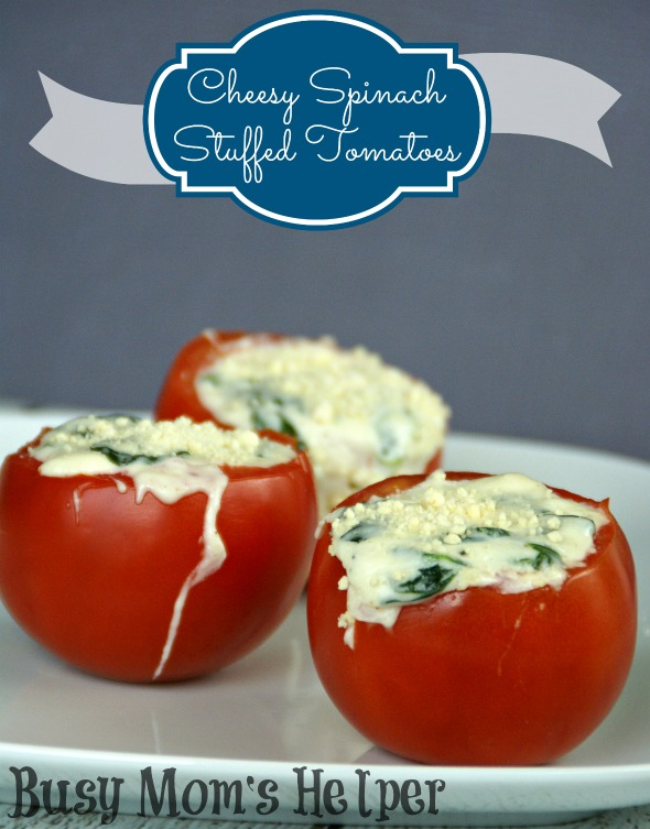 Cheesy Spinach Stuffed Tomatoes / By BusyMomsHelper via SayNotSweetAnne.com / #tomatoes #recipe #cheese
