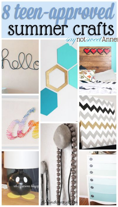 8 Hand-picked-by-a-teenager crafts for you and your teen this summer!   saynotsweetanne.com   #diy #teen #craft #decor #roundup