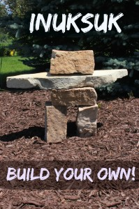 Inuksuk - Build your own!