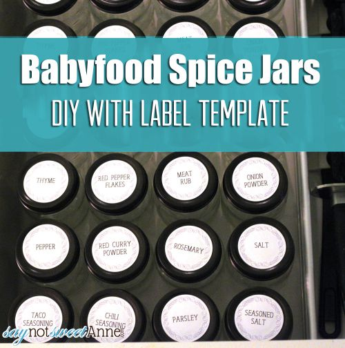 Baby Food Spice Jars + Free Label Template | saynotsweetanne.com | #diy #spicejar #organize #printable