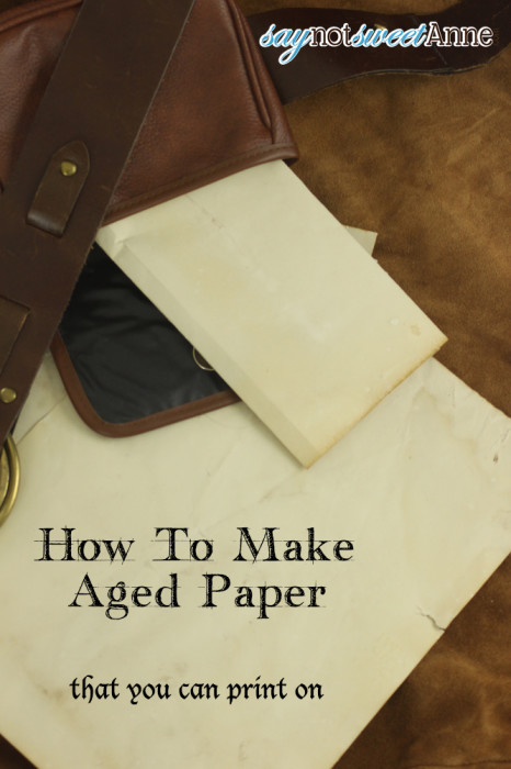 DIY Aged Paper - Easy and printable with no ovens or scorching!   saynotsweetanne.com   #diy #halloween #paper #renaissance #aged #weathered
