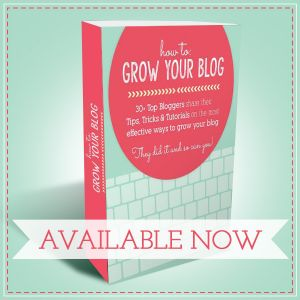 How To Grow Your Blog - an ebook compilation by 30+ bloggers. Great for beginners and seasoned bloggers alike!