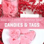 Soft Heart Candies + Valentine Printable