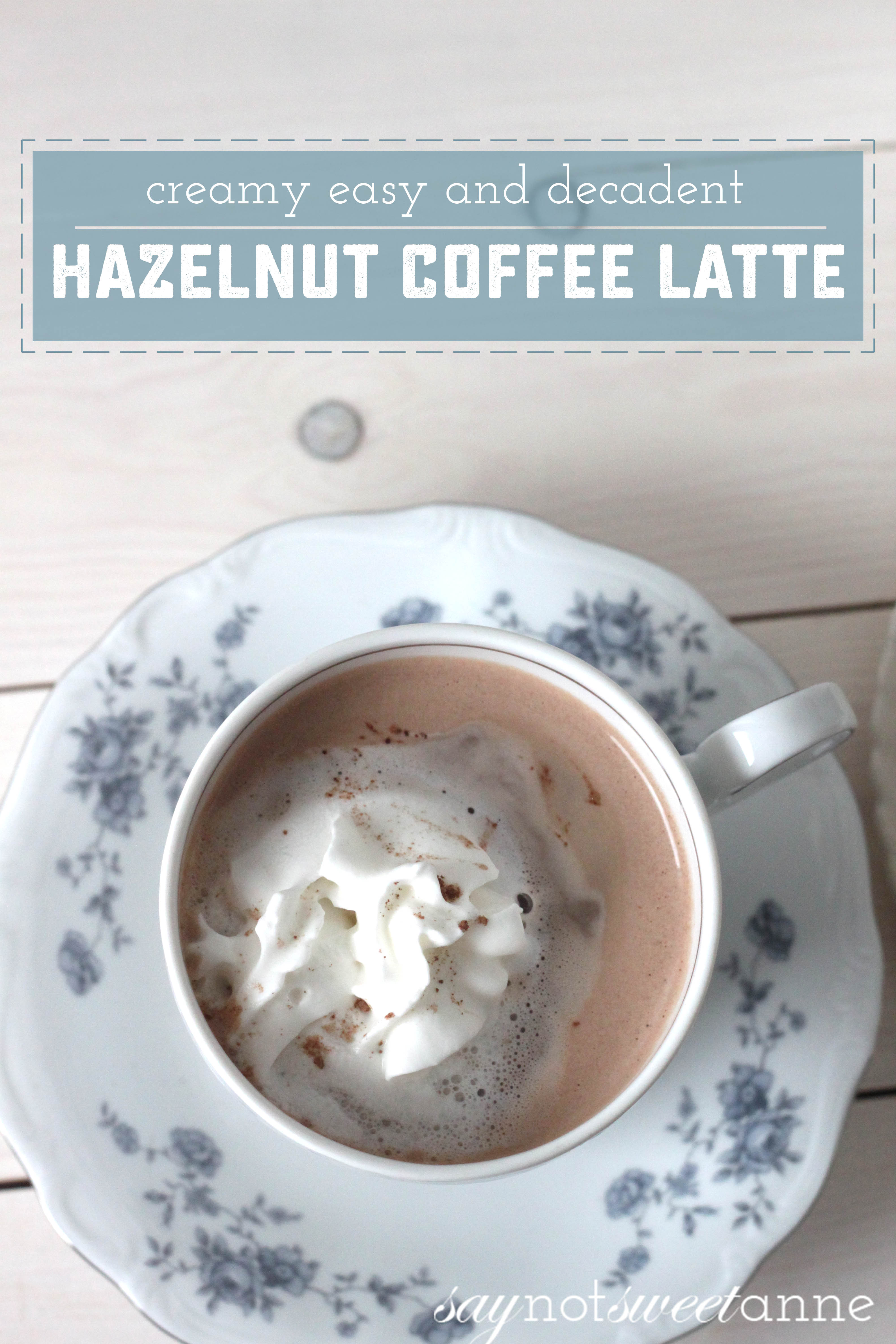 Easy, Decadent, Hazelnut Mocha Latte recipe for two. This easy to make latte is barista-level good and the Perfect for a morning pick me up! | saynotsweetanne.com