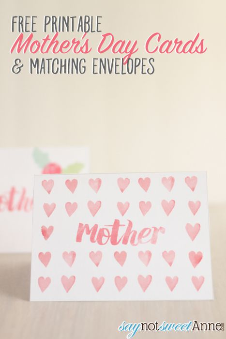 Printable Mother's Day Cards + Envelopes - Sweet Anne Designs