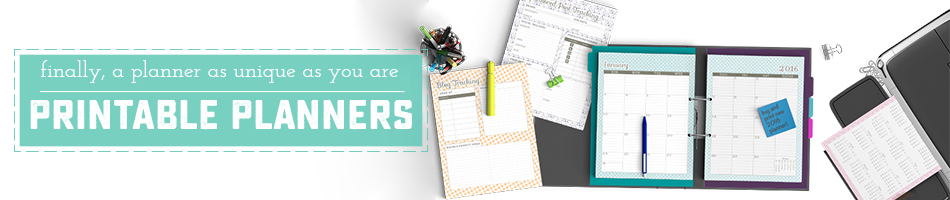 Everything you need to make a printable planner as unique as you are.