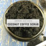 DIY Exfoliating Coconut and Coffee Scrub