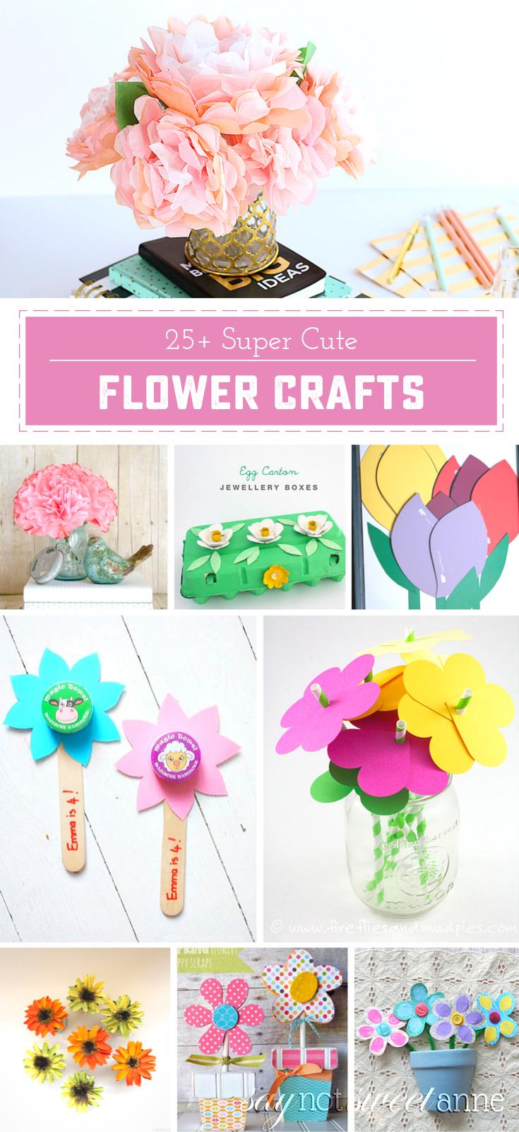 25 Flower Crafts via saynotsweetanne.com!!