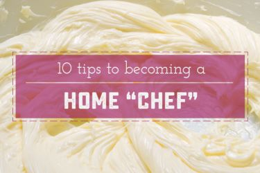 """10 Ways to Cook like a Home """"Chef"""" . These 10 tips are a great jumping off point for beginners, as well as a great reminder for """"seasoned"""" cooks! 