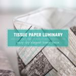 Bespoke Tissue Paper DIY Luminary