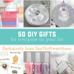 50 Amazing DIY Gifts
