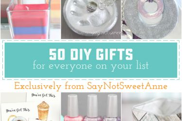 50 DIY Gifts from SayNotSweetAnne. This hand crafted collection has something for everyone! From easy and inexpensive gifts, to sentimental and sweet keepsakes.