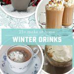25+ Cozy Winter Drinks
