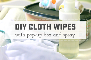 Easy DIY Baby Wipes + Wipe Spray. Awesome pop-up trick makes them easy to grab with one hand! | saynotsweetanne.com