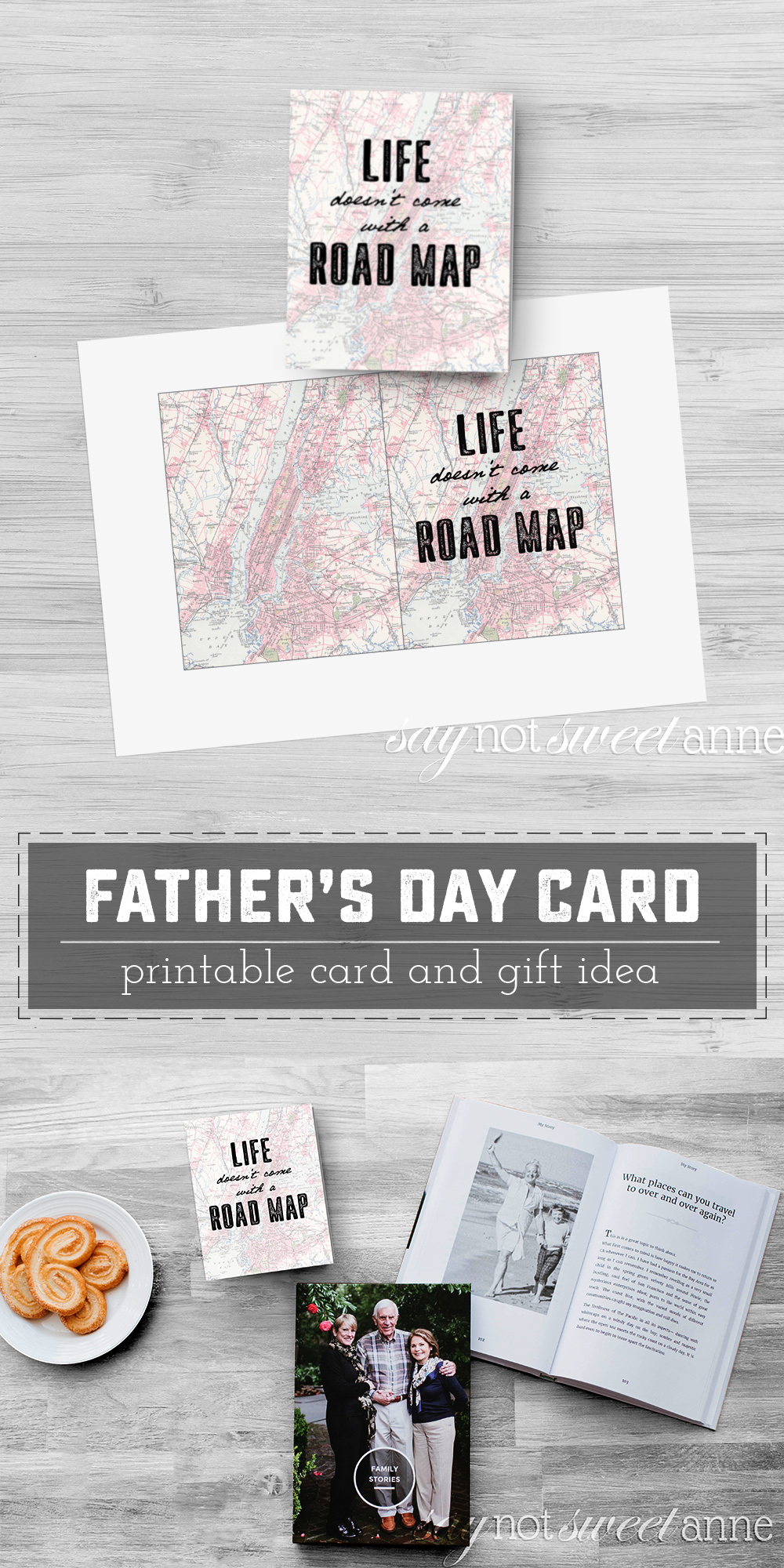 """Printable Father's Day card and gift idea! Saying: """"Life Doesn't Come with a Road Map,I'm thankful I've had you to give me directions."""" 
