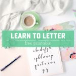 Learn How To Letter Free Printable